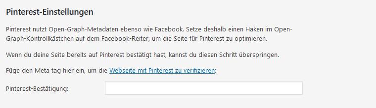 Mit dem Yoast SEO Plugin kannst du ganz leich dein Pinterest-Profil authentifizieren