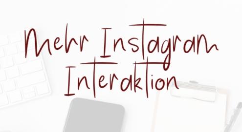 Instagram Interaktion steigern