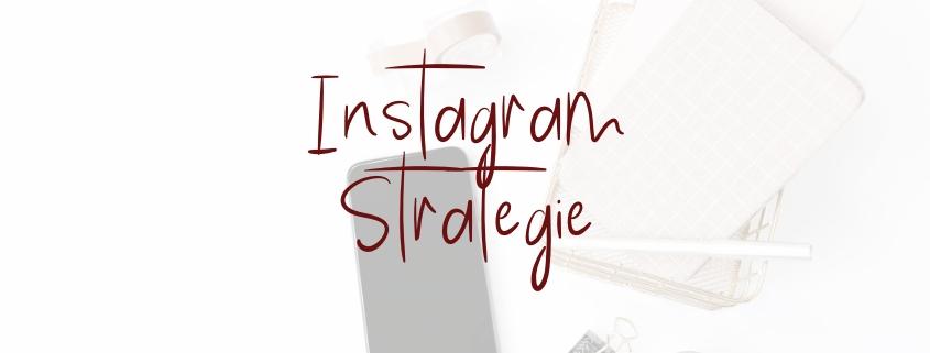 Instagram Strategie für Anfänger