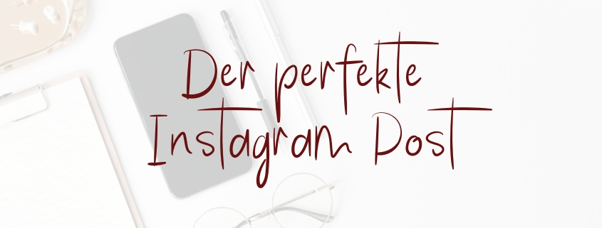 Perfekter Instagram Post - Tipps
