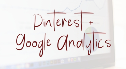 Pinterest + Google Analytics