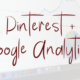 Pinterest + Google Analytics