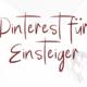 Pinterest für Einsteiger - erste Schritte