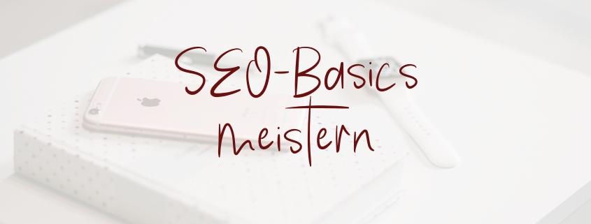 SEO Basics - Tipps für Anfänger