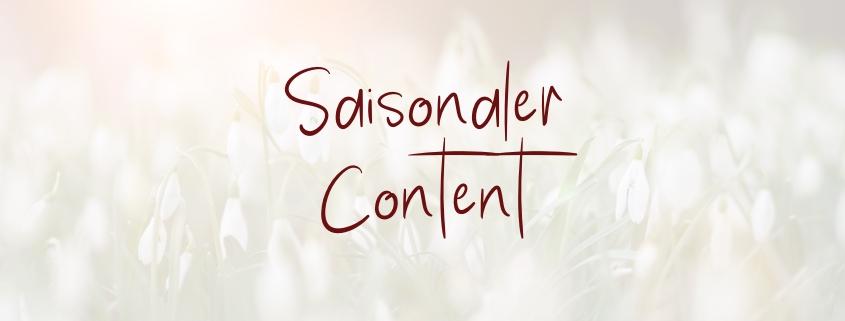 Saisonaler Content