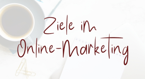 Ziele Online-Marketing