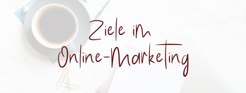 Ziele Online-Marketing