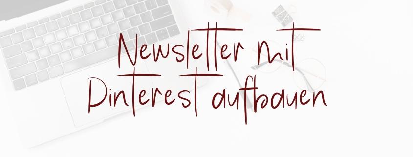 Newsletter mit Pinterest aufbauen