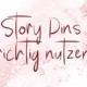 Pinterest Story Pins richtig nutzen