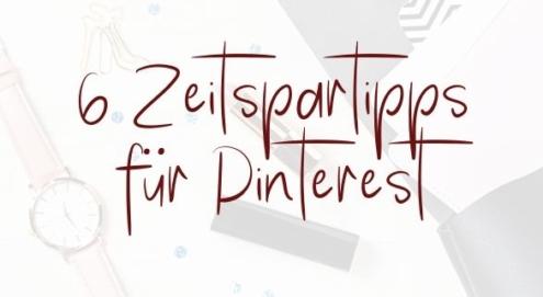 Zeitspartipps Pinterest - effizient pinnen