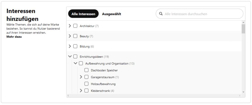 Mit dem Targeting der Interessen kannst du deine Zielgruppe für deine Pinterest Anzeige noch genauer definieren