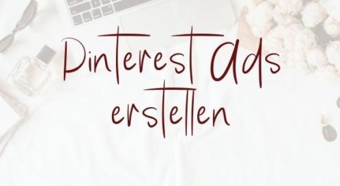 Pinterest Ads erstellen