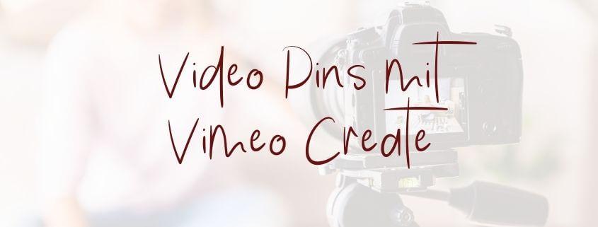 Vimeo Create ist ein neues Tools, um deine eigenen Video Pins zu erstellen. Das musste ich für dich testen