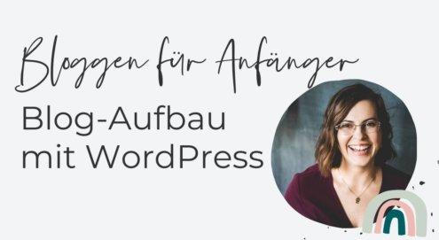 Du willst einen eigenen Blog erstellen, aber die Technik macht dir Angst? Mit dieser Anleitung baust du dir ganz leicht deinen WordPress Blog auf.